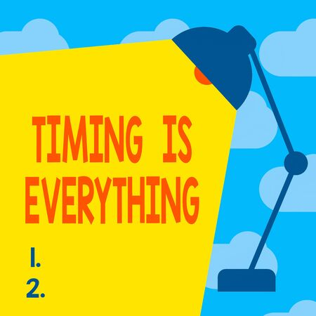 Text sign showing Timing Is Everything. Business photo text Do it now be quick and accurate to meet deadlines Table Pendant Lampshade Adjustable with Light Beam Ray space for Text