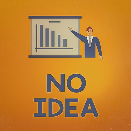 Writing note showing No Idea. Business concept for completely ambivalent with the lack of choices and inspiration Man in Business Suit Pointing a Board Bar Chart Copy Space