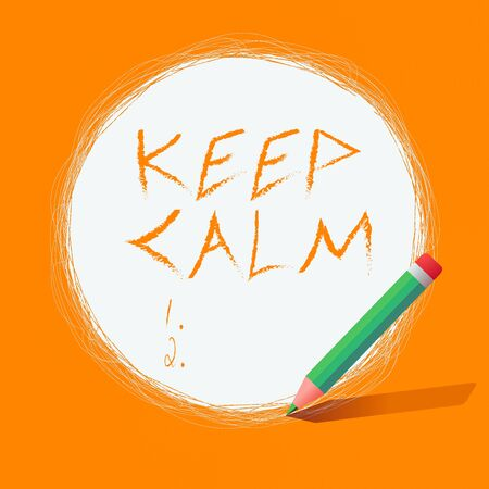 Writing note showing Keep Calm. Business concept for remain composure over situations with fewer emotions involved Scribbling of circular lines Using Pencil White Solid Circle