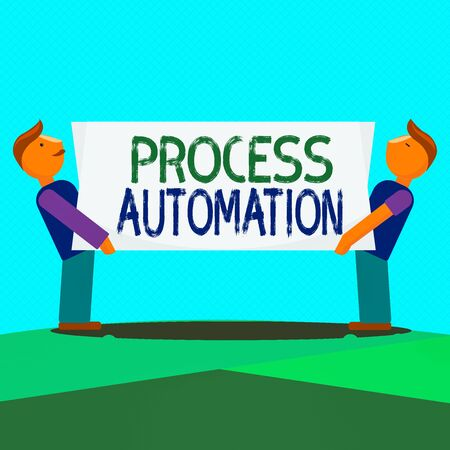 Text sign showing Process Automation. Business photo showcasing the use of technology to automate business actions Two Men Standing Carrying Rectangular Blank Panel Board on Both Sides