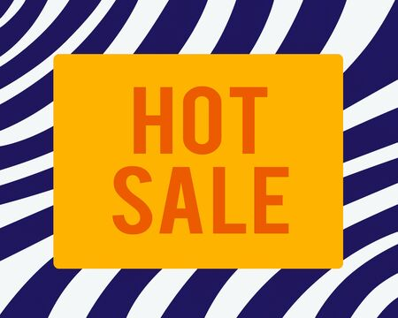 Word writing text Hot Sale. Business photo showcasing a very good discount of items is displayed over a limited time Horizontal Rectangular Shape with Bended Corner Blank Four sides Figure
