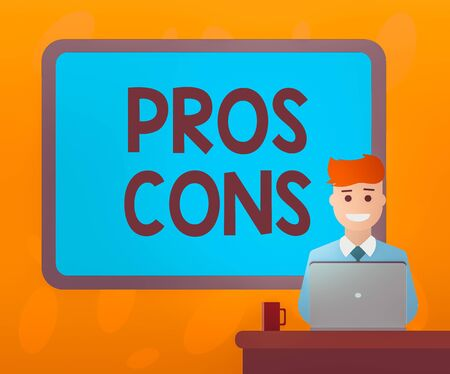 Writing note showing Pros Cons. Business concept for advantages and disadvantages observed while examining a product Bordered Board behind Man Sitting Smiling with Laptop Mug on Desk