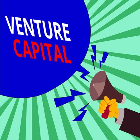 Text sign showing Venture Capital. Business photo text available for investment in the ownership element of new Male Hu analysis Hand Holding Megaphone Shouting Yelling and Blank Speech Bubble