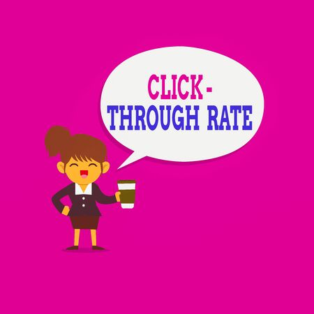 Writing note showing Click through Rate. Business concept for number of clicks divide it by impressions equals CTR Female Hu analysis Wearing Uniform coffee Cup Speech Bubble