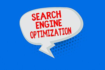 Word writing text Search Engine Optimization. Business photo showcasing Increase of business website traffic and analytics Blank Oblong Halftone Speech Bubble Text Balloon with Zigzag Tail and Shade