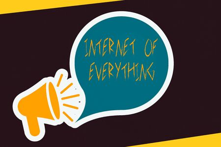 Handwriting text Internet Of Everything. Conceptual photo smart modern city and wireless communication network Megaphone with Loudness icon and Blank Speech Bubble in Sticker Style Stock Photo