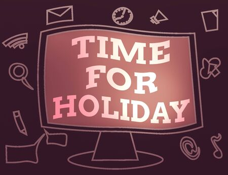 Text sign showing Time For Holiday. Business photo showcasing Enjoy Life Rest Relax Spend Vacation with loved ones Web Application Software icons Surrounding Blank Mounted Computer Monitor
