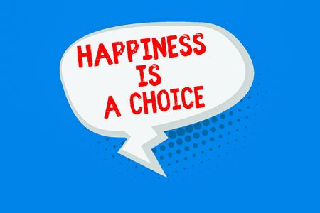 Word writing text Happiness Is A Choice. Business photo showcasing Stay happy no matter what Inspired Motivated Blank Oblong Halftone Speech Bubble Text Balloon with Zigzag Tail and Shade Stock Photo