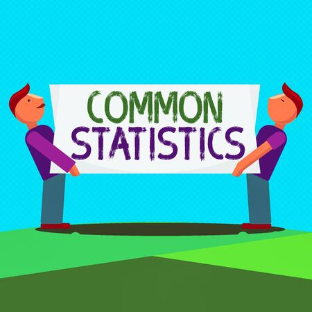Text sign showing Common Statistics. Business photo showcasing deals with collection analysis etc of numerical data Two Men Standing Carrying Rectangular Blank Panel Board on Both Sides