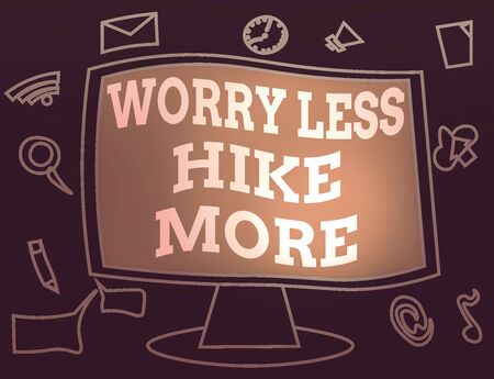 Text sign showing Worry Less Hike More. Business photo showcasing Leisure activity Relaxation Exercise Recreation Web Application Software icons Surrounding Blank Mounted Computer Monitor
