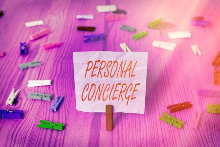 Handwriting text writing Personal Concierge. Conceptual photo someone who will make arrangements or run errands