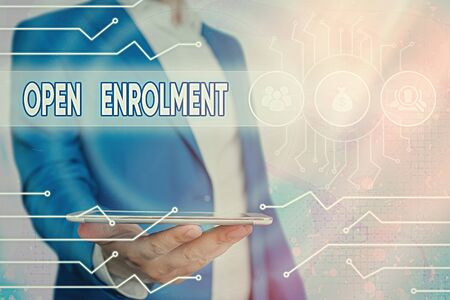 Text sign showing Open Enrolment. Business photo showcasing allows the application of health insurance within the period