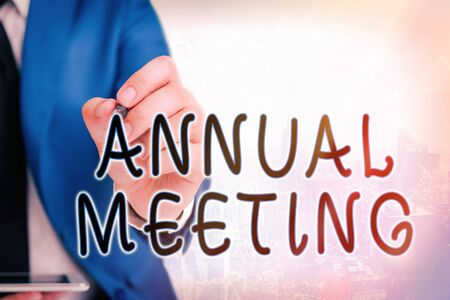 Word writing text Annual Meeting. Business photo showcasing scheduled annually for the discussion of the business future