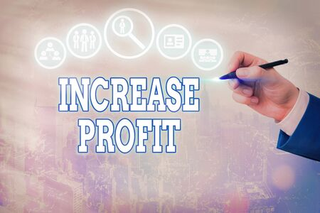 Conceptual hand writing showing Increase Profit. Concept meaning growth in amount of revenue made from a product s is sale