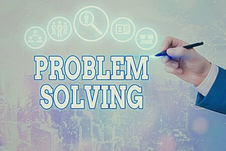 Conceptual hand writing showing Problem Solving. Concept meaning having a good capability of finding a solution to an issue