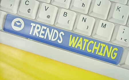 Text sign showing Trends Watching. Business photo showcasing a business firm that usually engages and dominates the market