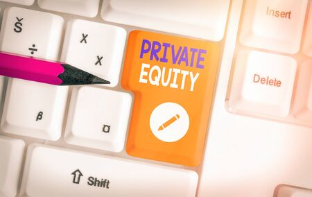 Word writing text Private Equity. Business photo showcasing limited partnerships composed of funds not publicly traded