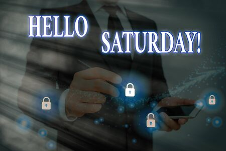 Conceptual hand writing showing Hello Saturday. Concept meaning a positive message expressed during the start of the weekend