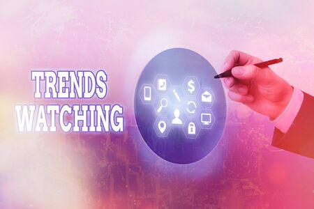 Text sign showing Trends Watching. Business photo text a business firm that usually engages and dominates the market