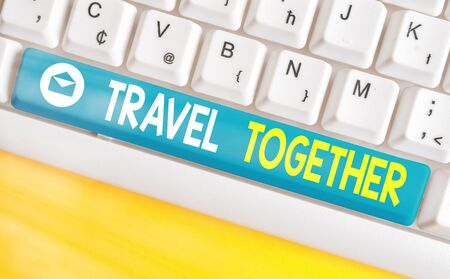 Text sign showing Travel Together. Business photo showcasing going to the vacation while being accompanied by others