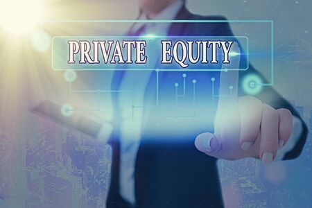 Text sign showing Private Equity. Business photo text limited partnerships composed of funds not publicly traded