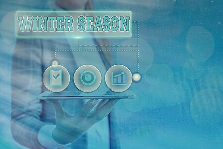 Text sign showing Winter Season. Business photo text coldest season of the year marked by a big drop in temperature