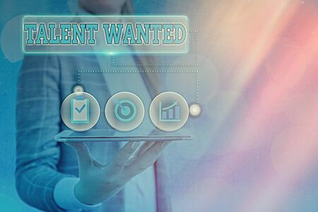 Text sign showing Talent Wanted. Business photo text method of identifying and extracting relevant gifted
