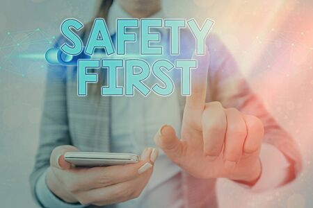 Word writing text Safety First. Business photo showcasing used to say that the most important thing is to be safe
