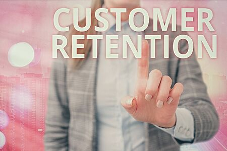 Handwriting text writing Customer Retention. Conceptual photo activities companies take to reduce user defections