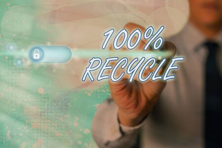 Writing note showing 100 Percent Recycle. Business concept for Set of Biodegradable, BPA free and compostable recyclable