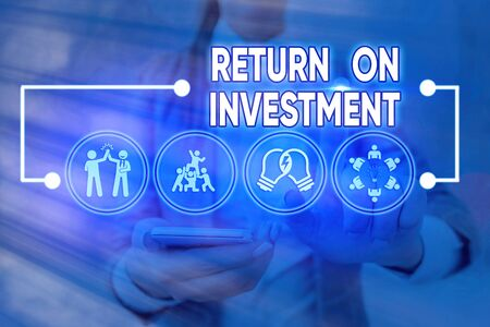 Word writing text Return On Investment. Business photo showcasing reviewing a financial report or investment risk analysis