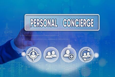 Conceptual hand writing showing Personal Concierge. Concept meaning someone who will make arrangements or run errands