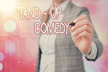Word writing text Stand up Comedy. Business photo showcasing a comic style where a comedian recites humorous stories