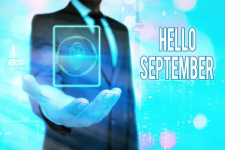 Text sign showing Hello September. Business photo text greeting used in commemorating the ninth month of the year