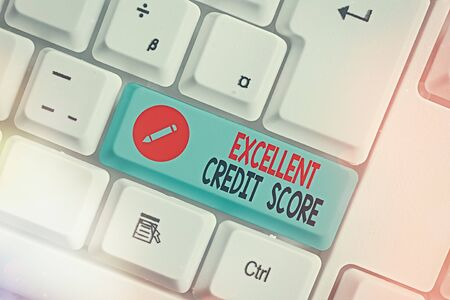 Writing note showing Excellent Credit Score. Business concept for an individual s is report of financial standing and capacity to pay