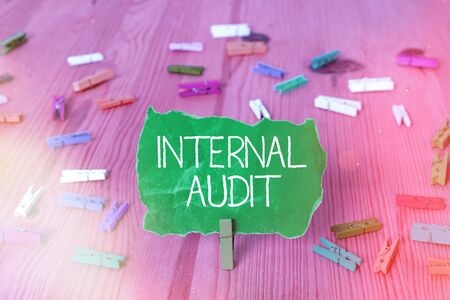 Writing note showing Internal Audit. Business concept for evaluates the objective assurance to improve a firm s is operation