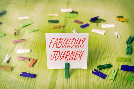 Writing note showing Fabulous Journey. Business concept for the campaign that you very much like or think is good