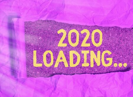 Text sign showing 2020 Loading.... Business photo text a year composed of a series of events that are still ongoing