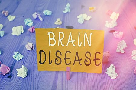 Conceptual hand writing showing Brain Disease. Concept meaning a neurological disorder that deteriorates the system s is nerves