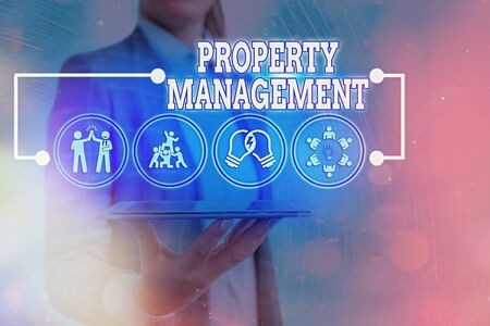 Text sign showing Property Management. Business photo text the control, maintenance, and oversight of real estate Imagens