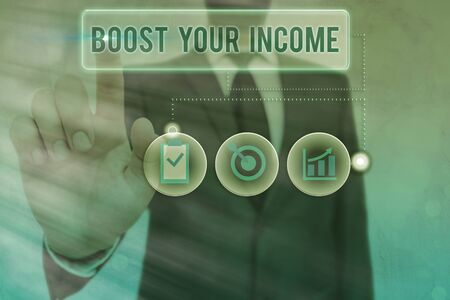 Writing note showing Boost Your Income. Business concept for improve your business to increase revenue or profit