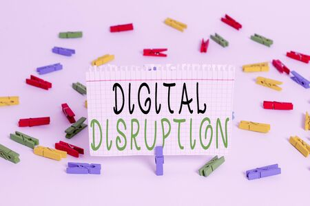 Writing note showing Digital Disruption. Business concept for occur when technologies affect value proposition of goods Colored clothespin papers empty reminder white floor background office Imagens