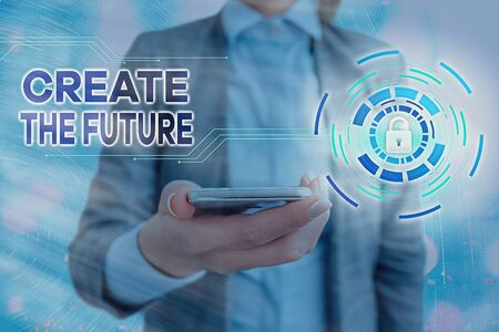 Text sign showing Create The Future. Business photo showcasing make an own way effort to achieve goals successfully