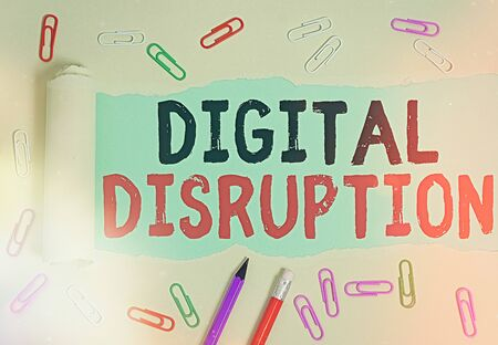 Handwriting text Digital Disruption. Conceptual photo occur when technologies affect value proposition of goods