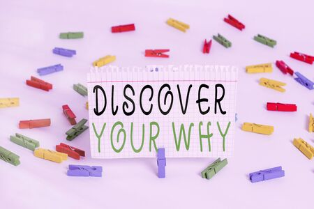 Writing note showing Discover Your Why. Business concept for knowing the reason and purpose of one self s is existence Colored clothespin papers empty reminder white floor background office Standard-Bild