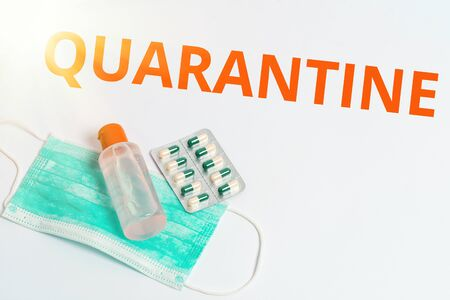 Handwriting text Quarantine. Conceptual photo restraint upon the activities of an individual or the transport of goods Primary medical precautionary equipments for health care protection