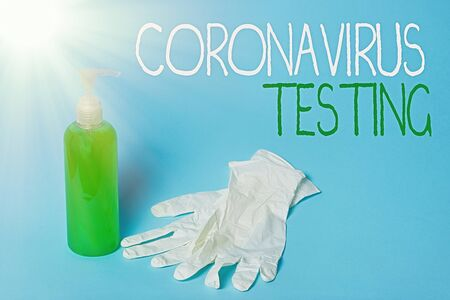Conceptual hand writing showing Coronavirus Testing. Concept meaning Collection of samples from a viable patient to identify SARSCoV2 Primary medical precautionary equipments health protection