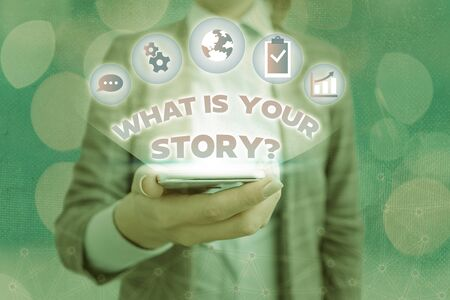 Text sign showing What Is Your Story Question. Business photo showcasing asking about company history and brand