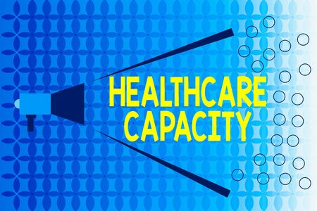 Word writing text Healthcare Capacity. Business photo showcasing maximum amount of patients provided with the right medical service Megaphone Extending Loudness and Volume Range for Public Announcement