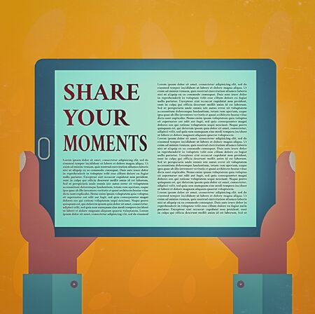 Writing note showing Share Your Moments. Business concept for a brief period of a good or bad time, capture it Hu analysis Hand Holding Tablet Smartphone Display Unit photo Archivio Fotografico